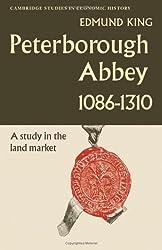 Peterborough Abbey 1086-1310 (Cambridge Studies in Economic History)