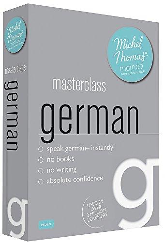 Masterclass German (Learn German with the Michel Thomas Method)
