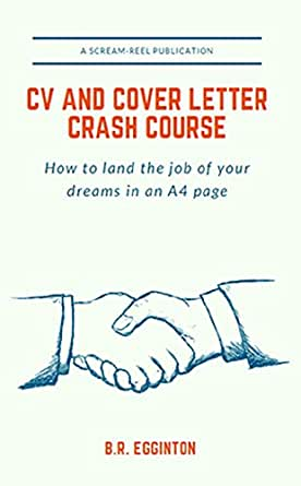 CV and Cover Letter Crash Course: How to land the job of your ...