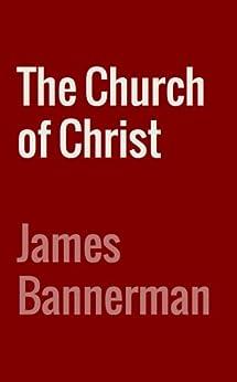 Church Christ James Bannerman ebook product image