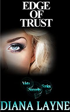 Edge Of Trust: A Spy Thriller (Vista Security Series Book 3)