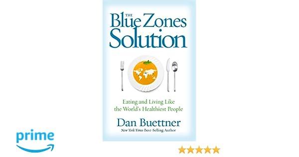 Blue Zones Solution: Amazon.es: Dan Buettner: Libros en idiomas extranjeros