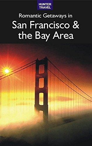 Romantic Getaways in San Francisco & the Bay Area