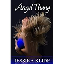 Angel Thang (A Scorching Stripper's Love Story Book 10)