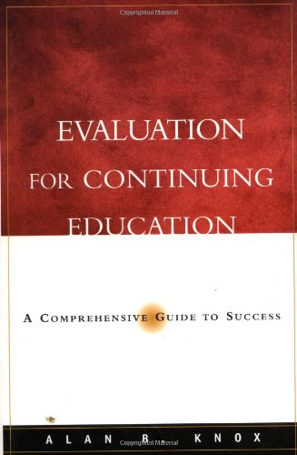 Evaluation for Continuing Education: A Comprehensive Guide to Success