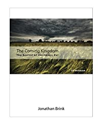 The Coming Kingdom: The Arrival Of The Imago Dei