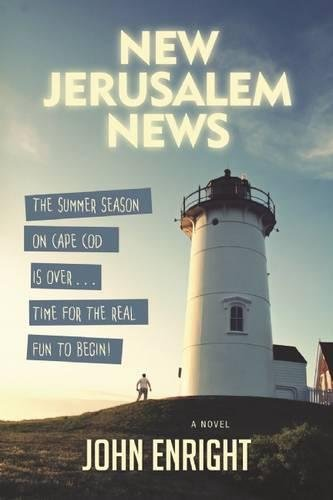 New Jerusalem News: A Novel (The Dominick Chronicles)