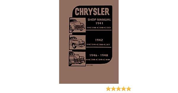 Factory Shop Service Manual for 1941-1948 Chrysler
