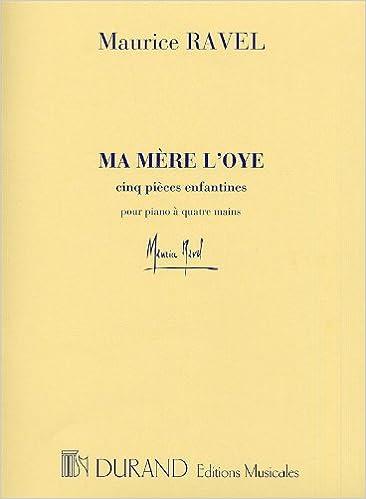 Livres de téléchargement Ipod Ma mère l'Oye - Piano 4Ms PDF FB2 iBook