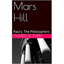 Mars Hill: Paul v. The Philosophers