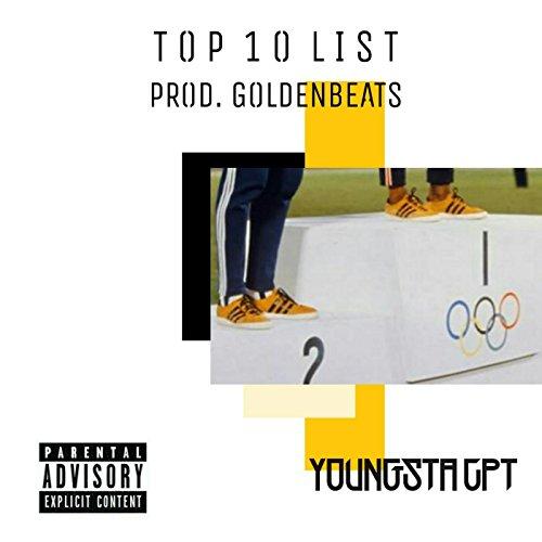 Top Ten List [Explicit] (Top 10 Songs List)