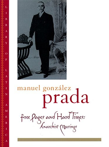Free Pages and Other Essays (Library of Latin - America Prada