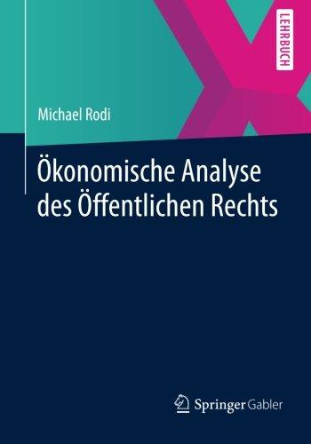 Ökonomische Analyse des Öffentlichen Rechts (German Edition)