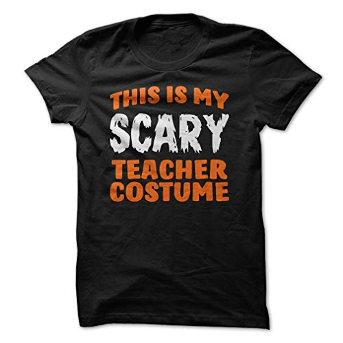 This is My Scary Teacher Costume Shirt Funny Halloween Tee -