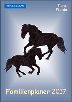Book BROCKHAUSEN - Familienplaner 2017: Tiere: Pferde: Volume 18
