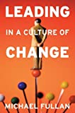 Book cover for Leading in a Culture of Change