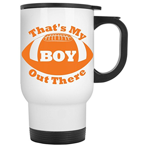 That'S My Boy Out There-Football For Moms Dad Grandma Coffee Travel Mug