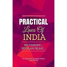 Practical Laws of India: No Theory, No Blah-blah