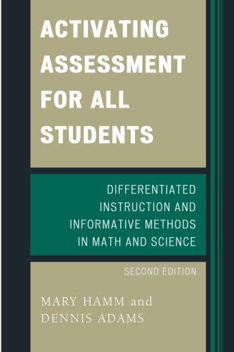 Activating Assessment for All Students: Differentiated Instruction and Information Methods in Math and Science