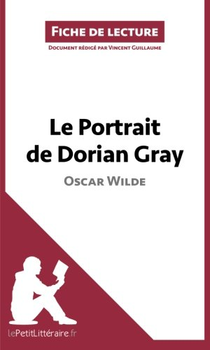 Le Portrait de Dorian Gray de Oscar Wilde (Fiche d...