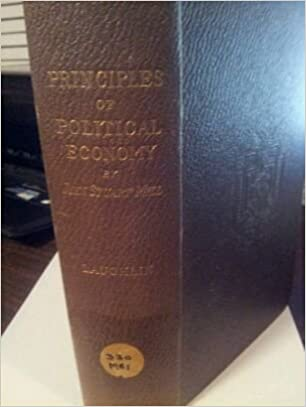 Téléchargements de manuels scolaires gratuits Principles of Political Economy, By John Stuart Mill. Abridged with Critical, Bibliographical, and Explanatory Notes, and a Sketch of the History of Political Economy By, J. Laurence Laughlin B000MRD6OI