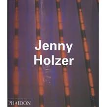 Jenny Holzer (Contemporary Artists Series) by Beckett, Samuel, Canetti, Elias, Holzer, Jenny, Simon, Joan, (1998) Paperback