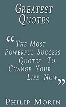 greatest quotes the most powerful success quotes to