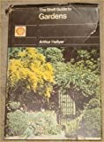 Shell Guide to Gardens in Britain, Arthur Hellyer, 0434326275