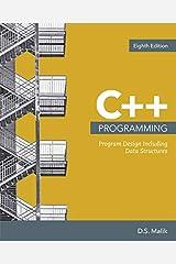 C++ Programming: Program Design Including Data Structures (MindTap Course List) Paperback