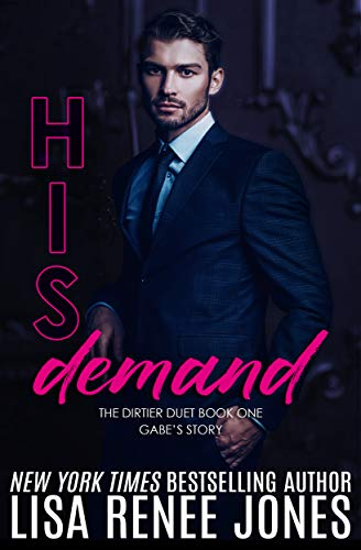 His Demand (Dirtier Duet Book 1)