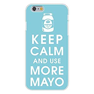 Apple iPhone 6 Custom Case White Plastic Snap On - Keep Calm and Use More Mayo