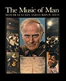 The Music of Man, Yehudi Menuhin and Curtis W. Davis, 0416001017