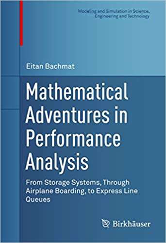 Mathematical Adventures in Performance Analysis: From Storage
