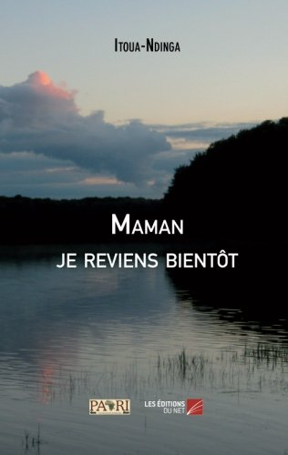 Maman je reviens bientôt (French Edition)
