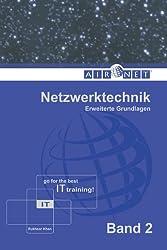 Netzwerktechnik, Band 2: Erweiterte Grundlagen