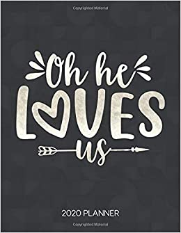 oh he loves us planner weekly planner christian bible