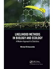 Likelihood Methods in Biology and Ecology: A Modern Approach to Statistics
