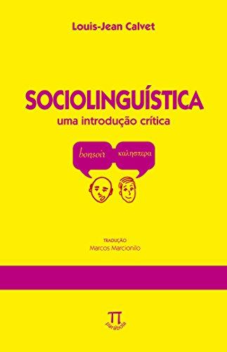 Sociolinguística. Uma Introdução Critica