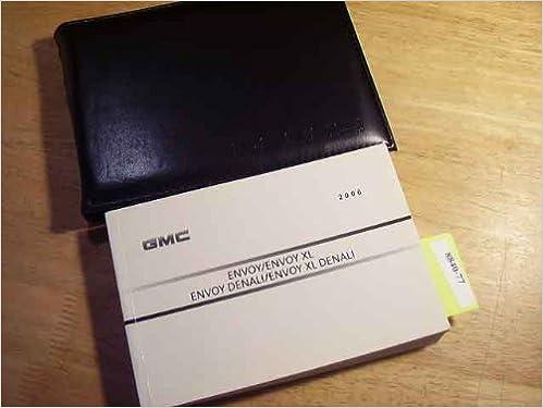 2006 gmc envoy denali owners manual gmc amazon books fandeluxe Choice Image