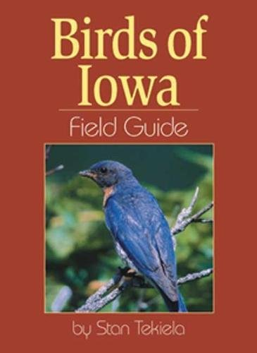 Birds of Iowa Field Guide (Bird Identification Guides)