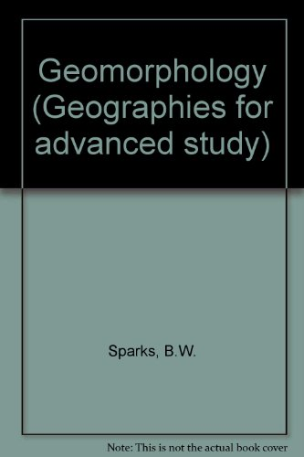 Geomorphology (Geographies for Advanced Study)