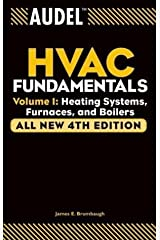 Audel HVAC Fundamentals, Heating Systems, Furnaces and Boilers, Paperback