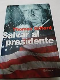 Salvar al presidente par Thomas
