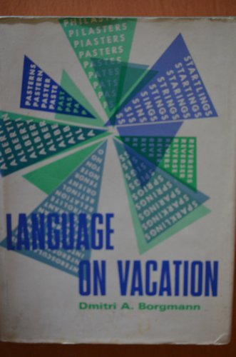 Language on vacation: An olio of orthographical oddities (The Scribner - Book Olio