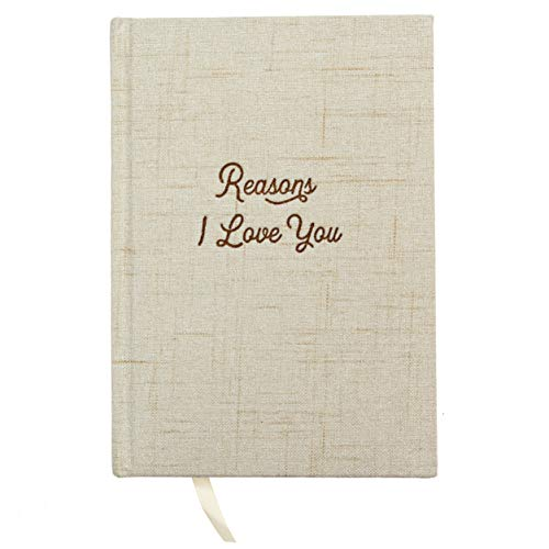 Reasons I Love You Book Journal - Hardcover Linen Notebook For Couples, Your Boyfriend or Girlfriend | Write Loving Letters In This Diary Notebook | Embossed Letter Pressed Front - A great Engagement,