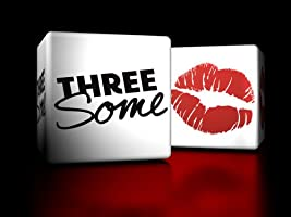 Threesome Season 1