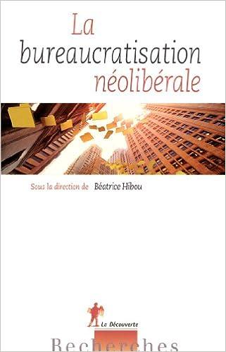 En ligne La bureaucratisation néolibérale epub, pdf