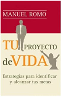 Tu Proyecto De Vida/ Your Life Project: Estrategias Para Identificar Yu Mision Y Ordenar
