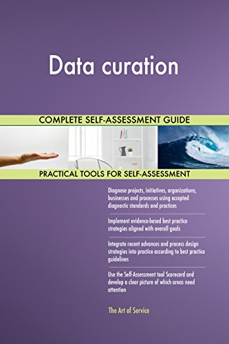 Data curation Toolkit: best-practice templates, step-by-step work plans and maturity diagnostics (Curations)