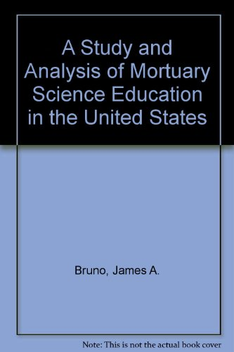 A Study and Analysis of Mortuary Science Education in the United States
